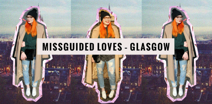 Missguided Guide to Glasgow - Uncut